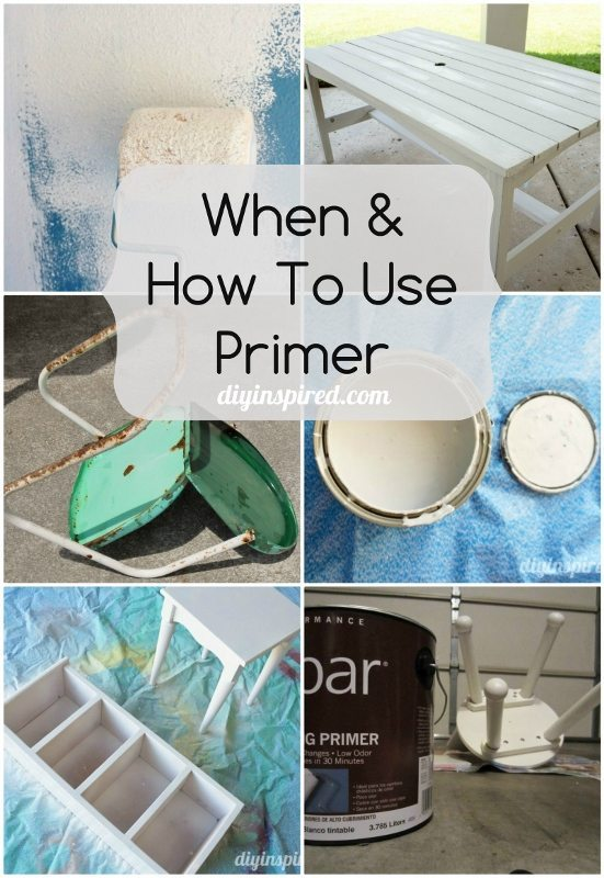 When and How To Use Primer - DIY Inspired