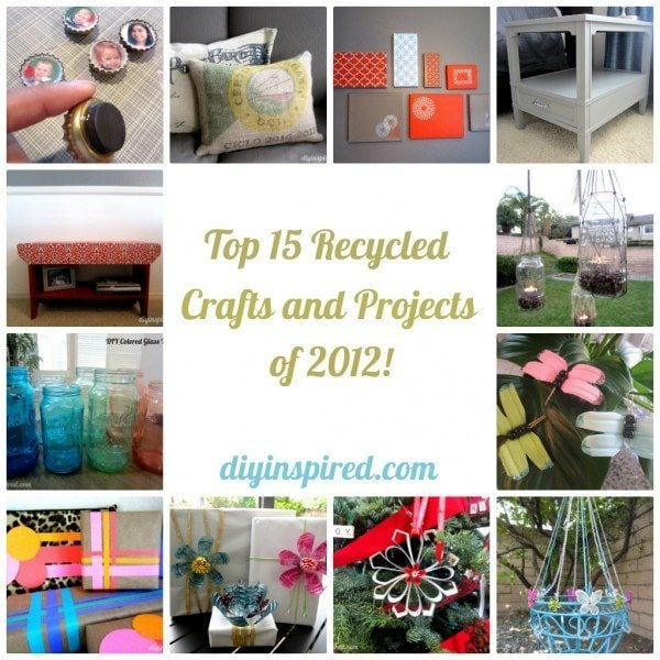 Top 15 Recycled Craft and Projects of 2012