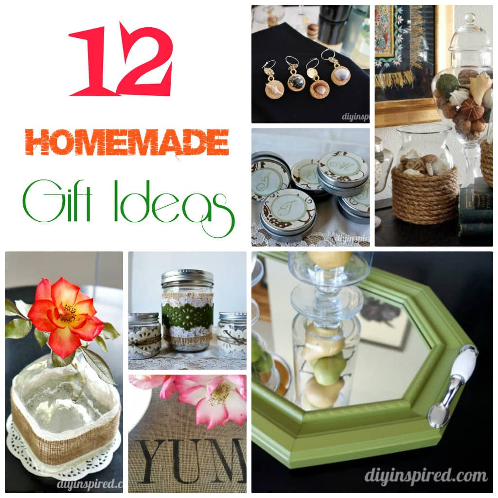 Homemade Gift Ideas: 12 Homemade Gift Ideas