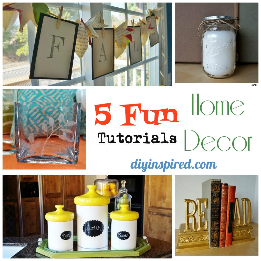 5 fun home decor tutorials