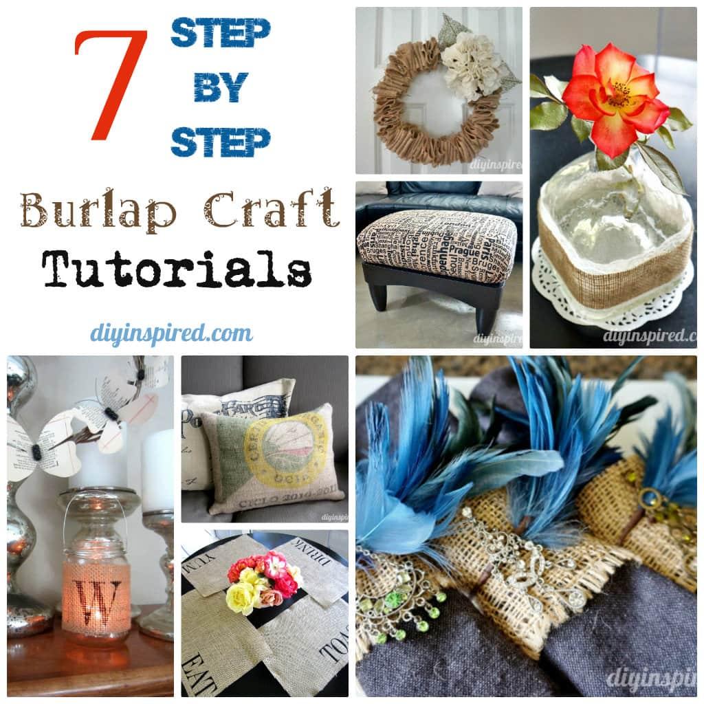 Seven Step By Step Burlap Craft Tutorials Diy Inspired