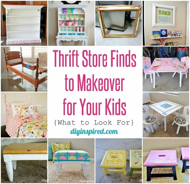 Thrift Store Finds to Makeover for Your Kids - DIY Inspired