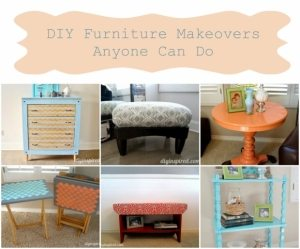 DIY Furniture Makeovers Anyone Can Do