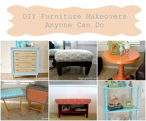 diy furniture makeovers anyone can do diy inspired
