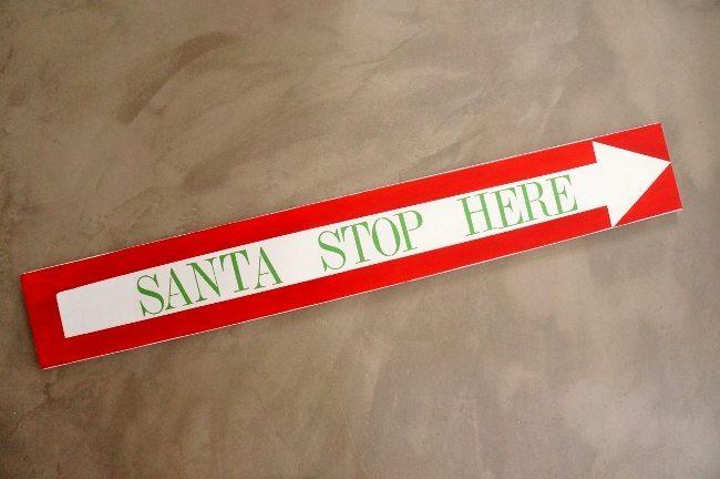 Santa Stop Here Sign (6)