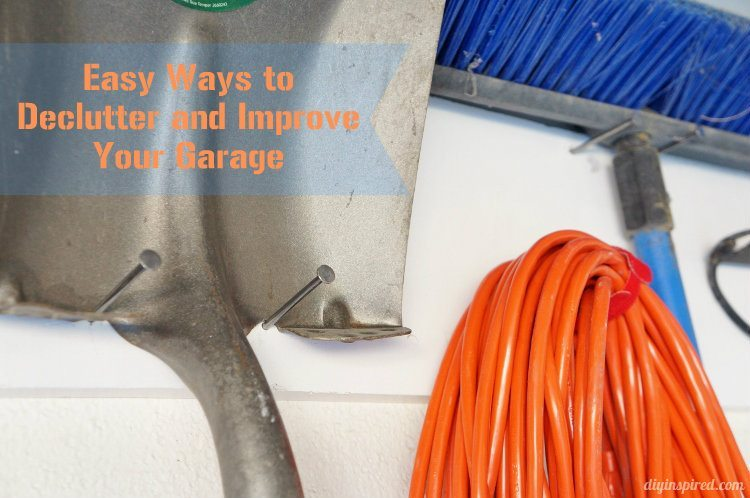 Easy Ways to Declutter and Improve Your Garage
