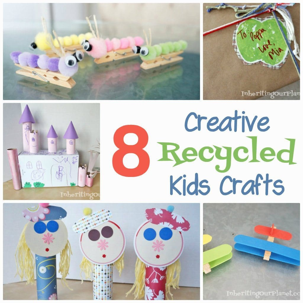 8 creative recycled kids crafts diy inspired for Diy creative crafts