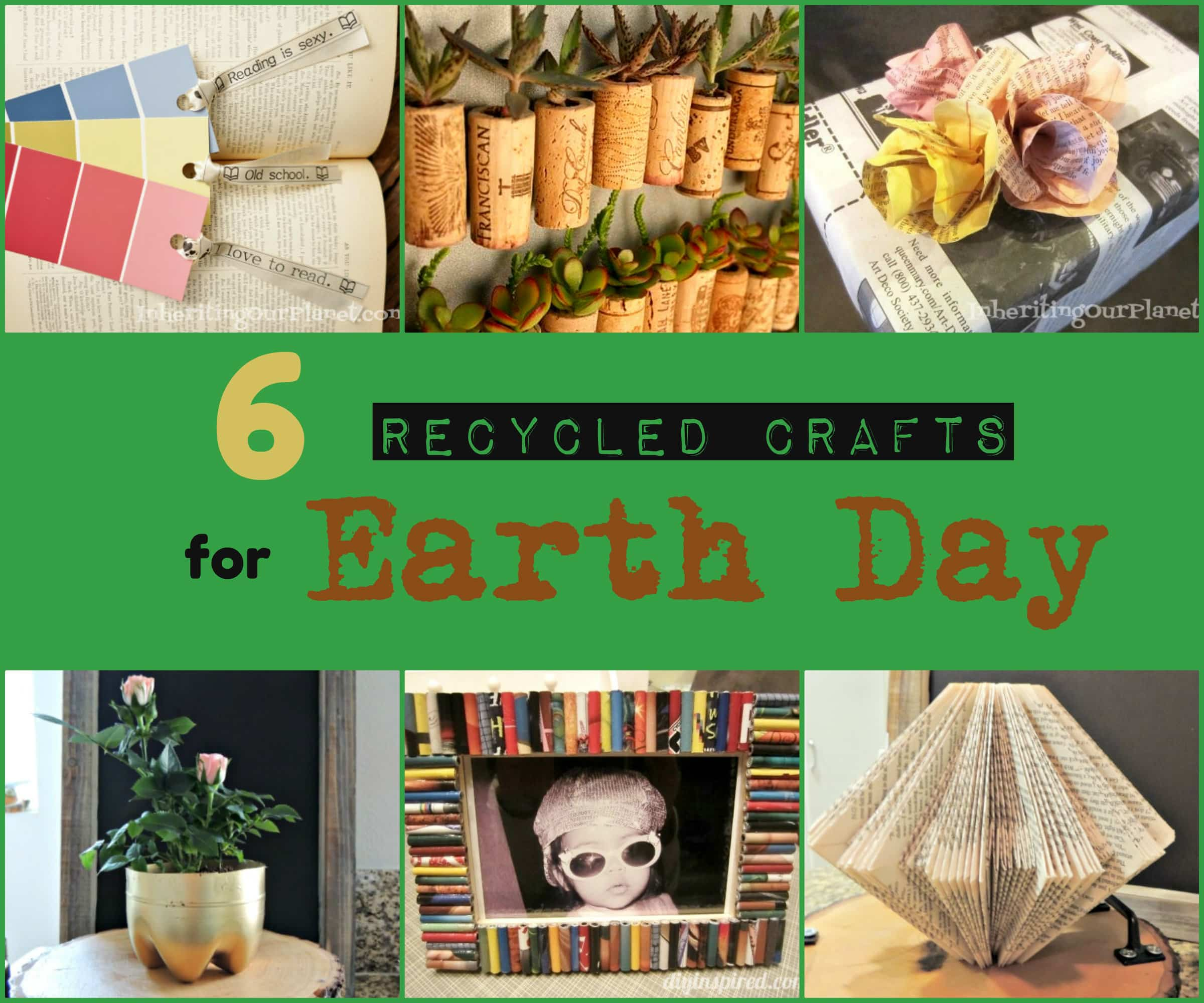 Six Recycled Crafts for Earth Day - DIY Inspired