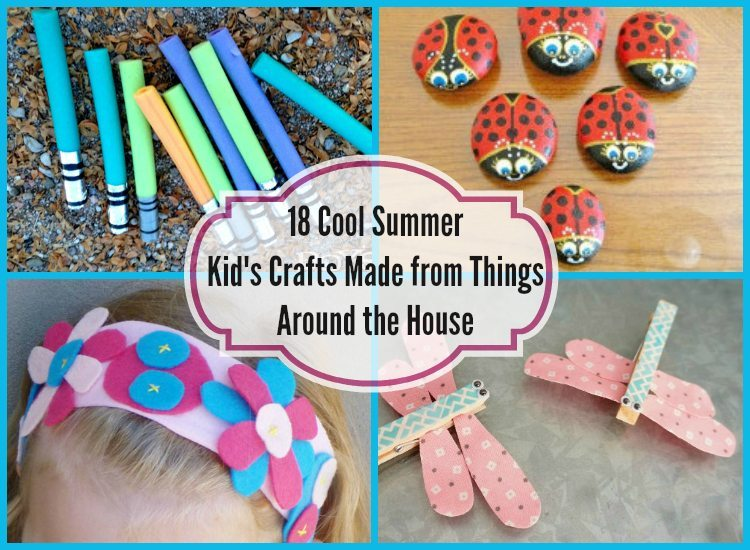 18 Cool Summer Kid 39 S Crafts Made From Things Around The