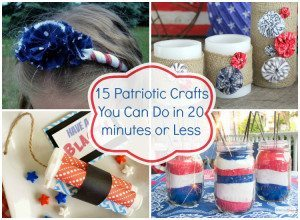 Patriotic Crafts You Can Do in 20 minutes or Less  for the Fourth
