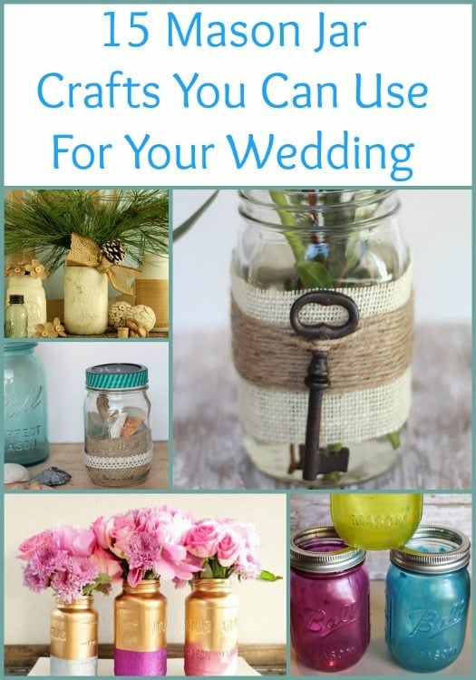15 Mason Jar Crafts You Can Use for Your Wedding