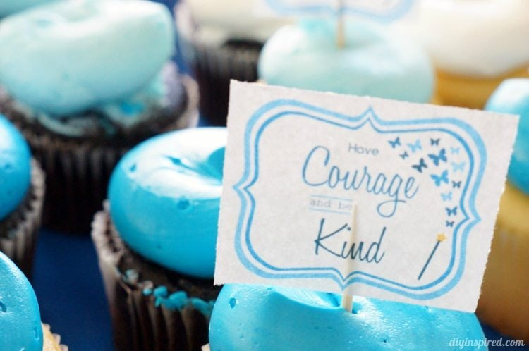 Cinderella Movie Cupcakes Have Courage and Be Kind