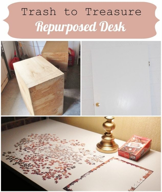Repurposed Desk Trash to Treasure