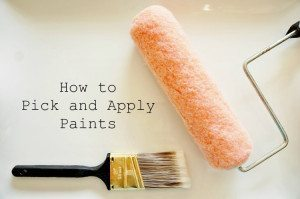 How to Pick and Apply Paints