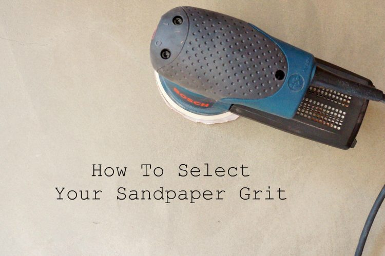 How to Select Your Sandpaper Grit