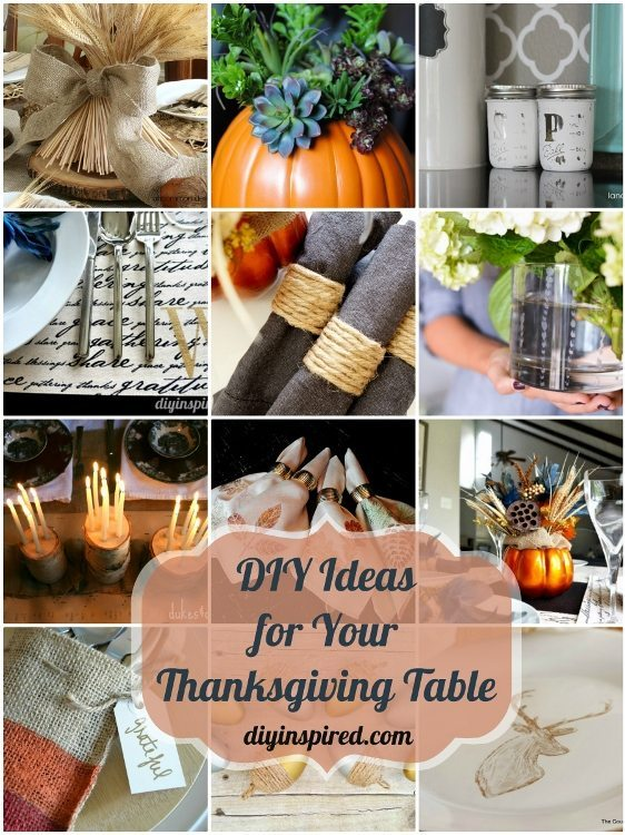 DIY Ideas for Your Thanksgiving Table DIY Inspired