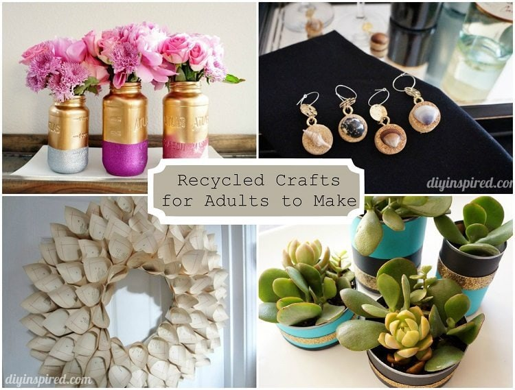 24 cheap recycled crafts for adults to make diy inspired