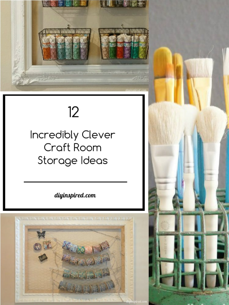 12 incredibly clever craft room storage ideas diy inspired Homemade craft storage ideas