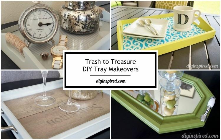 Easy Trash To Treasure Diy Tray Makeovers Diy Inspired