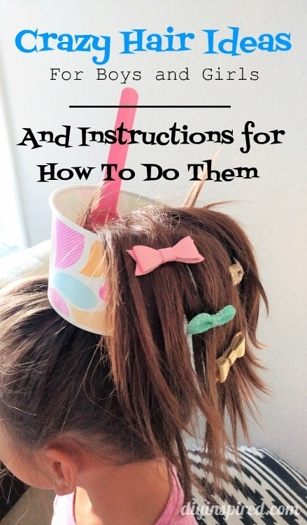 Crazy Hair Day Ideas for Boys and Girls and How to Do It